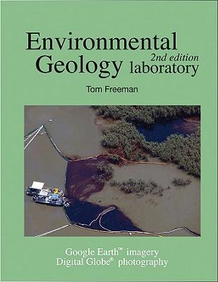 [Lab Manual] Environmental Geology By Freeman, Tom