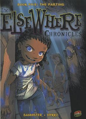 The Elsewhere Chronicles 5 By Nykko/ Bannister (ILT)
