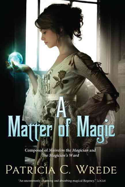 A Matter of Magic By Wrede, Patricia C.