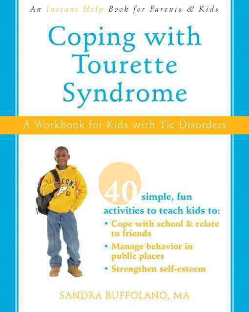 Coping with Tourette Syndrome By Buffolano, Sandra